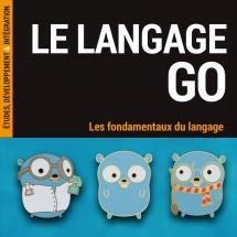 """Haut de couverture du livre """"Le langage Go - les fondamentaux du langage"""""""